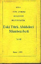 Eski Türk Abideleri Muntexabati