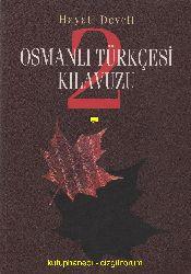 Osmanlı Türkcesi Qılavuzu-1-Hayatı Develi-2003-232s