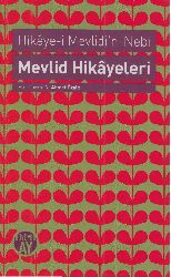 Mevlidin Nebi Hikayesi-Mevlid Hikayesi N.Ahmed Özalp-2012 172s