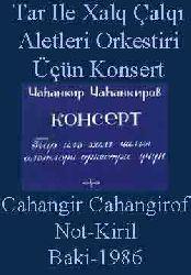 Not - Konsert Cahangir Cahangirov Tar Ile Xalq Çalqi Aletleri Orkestiri Üçün - 1986 37