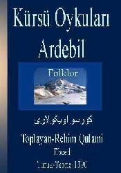 Kürsü Oykuları-Ardebil