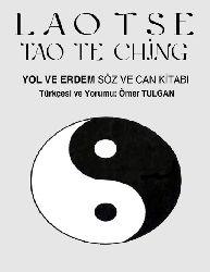Yol Ve Erdem-Soz Ve Can Kitabi-Lao Tzu-Tao Te Ching-Ömer Tulqan-1994-162s