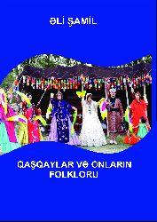 Qaşqaylar Ve Onların Folkloru -Ali Şamil 2020 265s