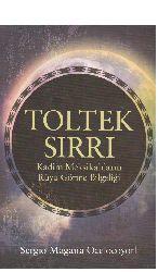 Toltek Sıırı-Eski Mekzikalıların Rüya Görme Bilgeliği-Sergio Magana Ocelocoyotl-2015-201s