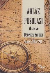 Exlaq Pusulası, Exlaq Ve Değerler Eğitimi Ahmed Çağlayan 2013 163