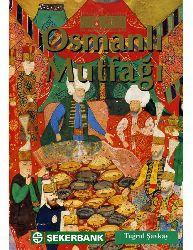 Osmanlı Mutfağı - Tuğrul Şavkay