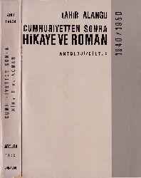 Cumhuriyetden Sonra Hikaye ve Roman-1940-1950-Antoloji-3-Tahir Alanqu-1940-422s