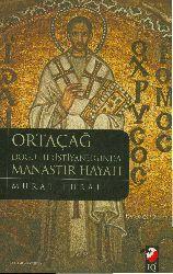 Ortaçağ Doğu kıristiyanlığında Manaster Hayatı-Murad Tural-istanbul-2011-202s
