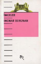 Imgeler-Ingmar Bergman-Gökçin Daşqın-1999-290s