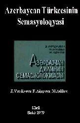 Azerbaycan Türkcesinin Semasyoloqyasi