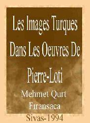 Les Images Turques Dans Les Oeuvres De Pierre-Loti