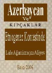 Qıpçaqlar Ve Azerbaycan-Etnogenez Kontestinde