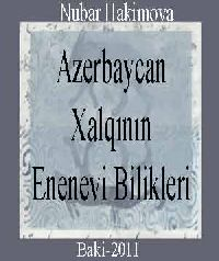 Azerbaycan Xalqının Enenevi Bilikləri