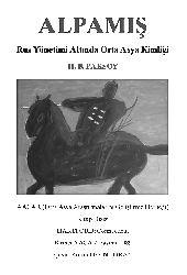 Alpamış - Rus Yönetimi Altında Orta Asya Kimliği - H. B. Paksoy -  Gürdal Esin
