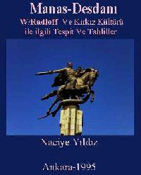 Manas Dasdani (W.Radloff) Ve Kırkız Kültürü ile ilgili Tespit Ve Tahliller