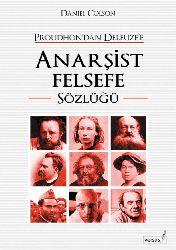 Anarşist Felsefe Sözlüğü-Prudondan Delöze-Daniel Colson-Çev-Işıq Ergüden-2003-123s