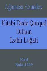Kitabi Dede Qurqud Dilinin Izahlı Luğati