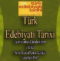 Türk Edebiyatı Tarixi - Tanzimattan 3 Cilt - Seyit Kemal Karaalioğlu
