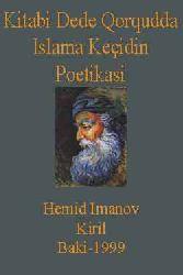 Kitabi Dede Qorqudda Islama Keçidin Poetikasi