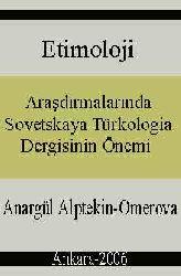 Etimoloji Araşdırmalarında Sovetskaya Türkologia Dergisinin Önemi