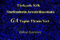 Türkcede Kök Morfemlerin Araştirilmasinda -GA Yapim Ekinin Yeri