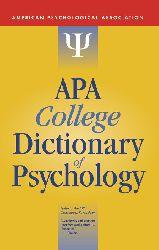 American Pscyhological Association-APA College Dictionary of Psychology-Amer Psychological Assn (2009)
