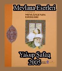 Mevlana Eserleri - Yaqub Şafaq