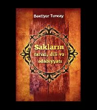 Sakların Dili Ve edebiyatı - Bextiyar Tuncay