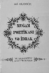 Muğam Poetikası Və İdrak - Əli Aslanoğlu