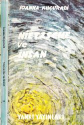 Nietsche Ve Insan-Ioanna Kuçuradi-Ezra Erhat-1967-187s+Yeni Aşama-S-Ustungel-1977-18s+Do Sesini Yaşam-Ölüm Çatışmasının Edebi Temsili Olaraq Oxumaq-Bekir Şakir Qunyalı-9s+Ilahiyyatçının Yuxusunu Qarışdırmağı -Bertran Rassel) (Çeviren-Araz Gündüz) (2012)-6s