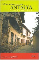 Xalq Yapı Sanatlarından Bir Örnek-Antalya (Anadolu Evleri Dizisi)-Çingiz Bektaş-1980-186s