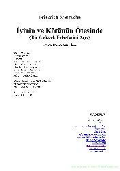 Iyinin Ve Kötünün Ötesinde-Bir Gelecek Felsefesini Açış-Friedrich Nietzsche-Çev-Ahmed Inam-2011-106s