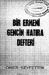 Bir Ermeni Gencin Xatire Defteri-Ömer Seyfetdin-1972-90s