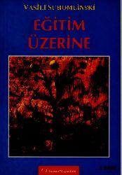 Eğitim Üzerine Vasili Suhomlinski -Ali Özdoğu 2003 206