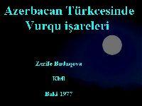 Azerbacan Dilinde Vurqu işareleri