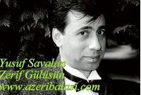 Zerif Gülüşün-Yusif Savalan-2006