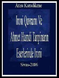 Ironi Qavramı Ve Ahmet Hamdi Tanpinarın Eserlerinde Ironi