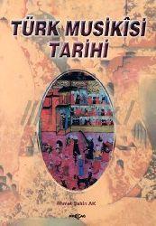 Türk Musikisi Tarixi - Ahmet Şahin Ak