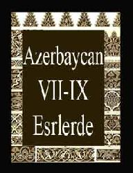 Azerbaycan VII-IX Esrlerde