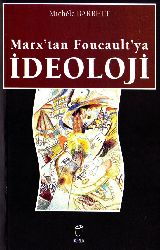 Marxdan Foucaultya Ideoloji-Michel Barrett-Ahmed Fethi-2004-234s