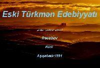 Eski Türkmən Edebiyatı