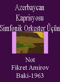 Azerbaycan Kaprisyosu -Simfonik Orkester Üçün-Not