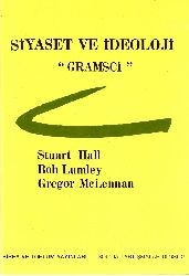 Siyaset Ve İdeoloji-Gramsci-Stuart Hall-Bob Lumley-Gregor Mclennan-1985-88s