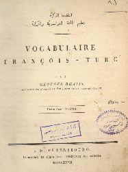 Fransaça - Türkçə Sözlük - Georges Rhasis –Sultan Oveis Mirza- I-II- Latin-Ebced