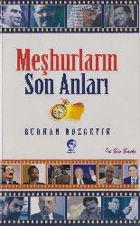 Meşhurların Son Anları-Burhan Bozgeyik-2014-377s