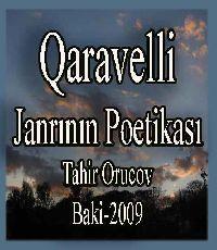 Qaravəlli Janrının Poetikası - Tahir Orucov