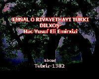 Emsal O Rivayethayi Türki-Dilxoş