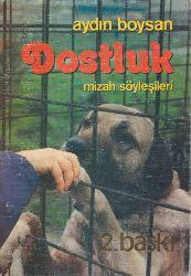 Dostluq-Gülünc Söyleşileri-Aydın Boysan 1988 233s
