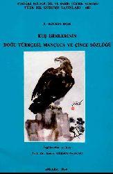 Kuş Isimlerinin Doğu Türkcesi, Mançuca Ve Çince Sözlüğü