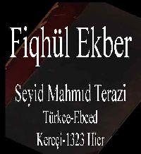 فقه الاکبر - سید محمود طرازی - Fiqhül Ekber - Seyid Mahmıd Terazi - Türkce-Ebced - Kereçi-1323 Hicret